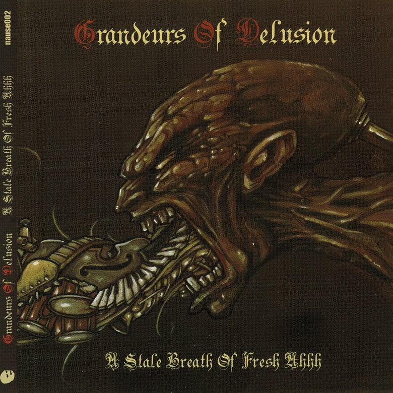 Image of CD - Grandeurs Of Delusion - A Stale Breath Of Fresh Ahhh LP (NAUSE002)