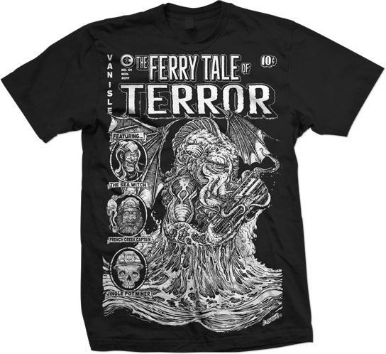 The Ferry Tale of Terror Apparel