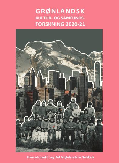Image of Grønlandsk kultur- og samfundsforskning 2020-21