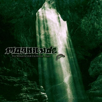 """Image of Magnitude """"To Whatever Fateful End"""" LP"""