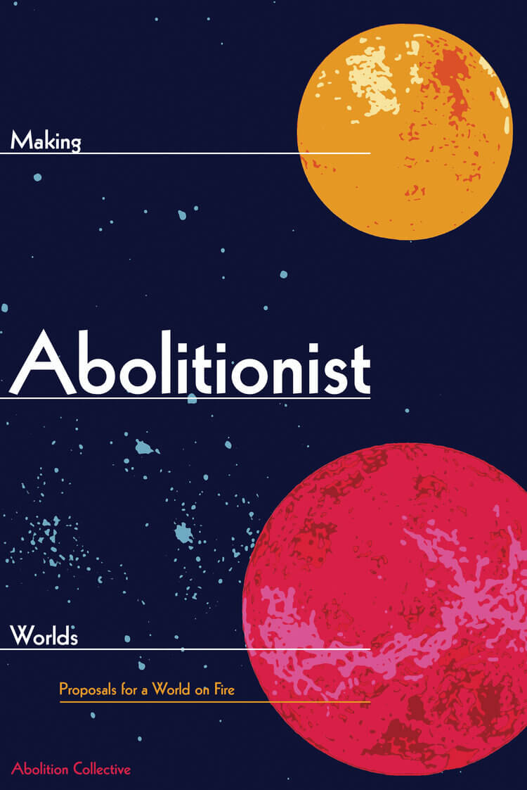 Image of Making Abolitionist Worlds