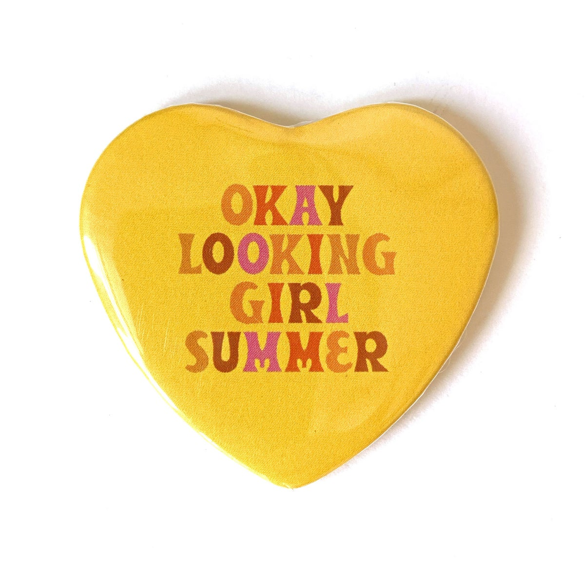 Image of OKAY LOOKING GIRL SUMMER - Heart Shaped Button