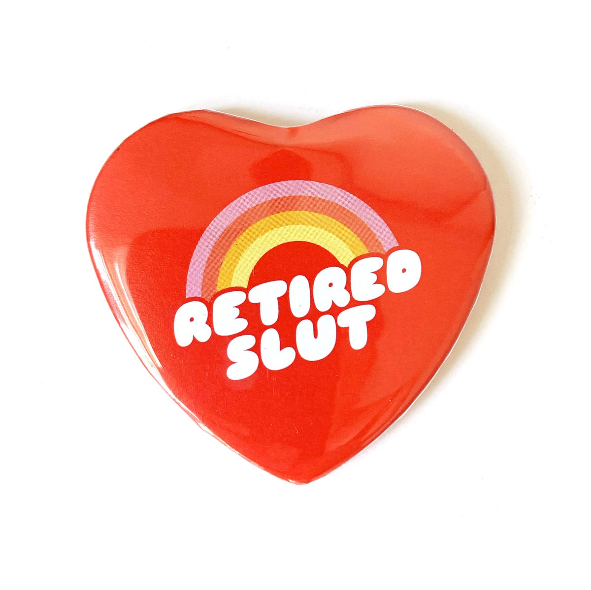 Image of Retired Slut  - Heart Shaped Button