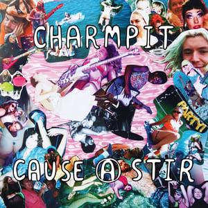 Image of Charmpit - Cause A Stir LP (yellow vinyl)