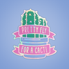 Pretty Fly for a Cacti Holographic Sticker