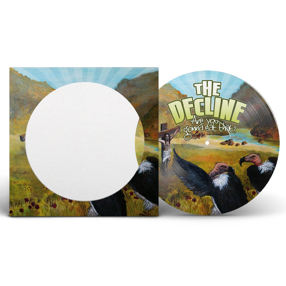 Are You Gonna Eat That - 10th Anniversary Limited Edition Picture Disc