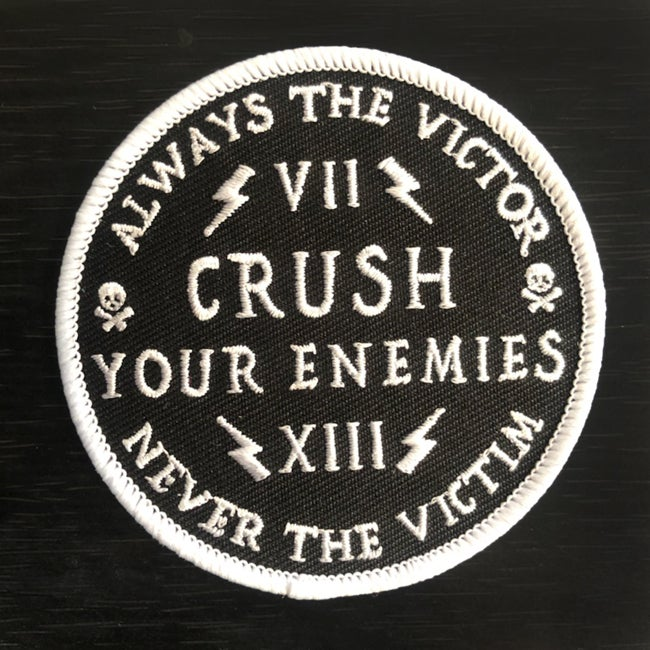 Image of Always the Victor, Never the Victim, Crush Your Enemies Patch