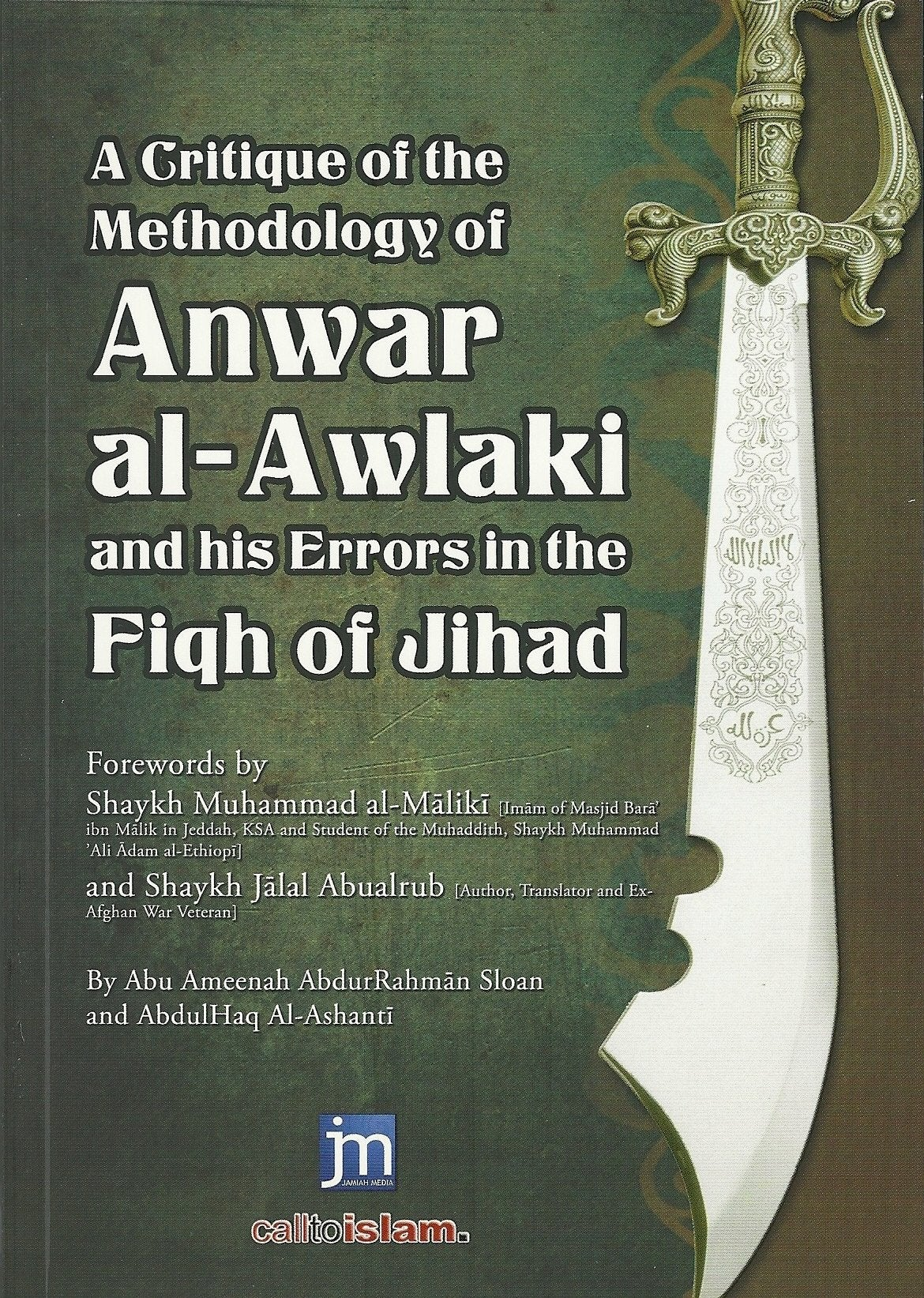 Image of A Critique of the Methodology of Anwar al-Awlaki and his Errors in the Fiqh of Jihad