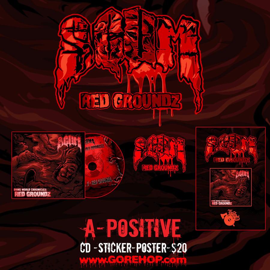 Image of SCUM: RED GROUNDZ  / A- Positive Bundle