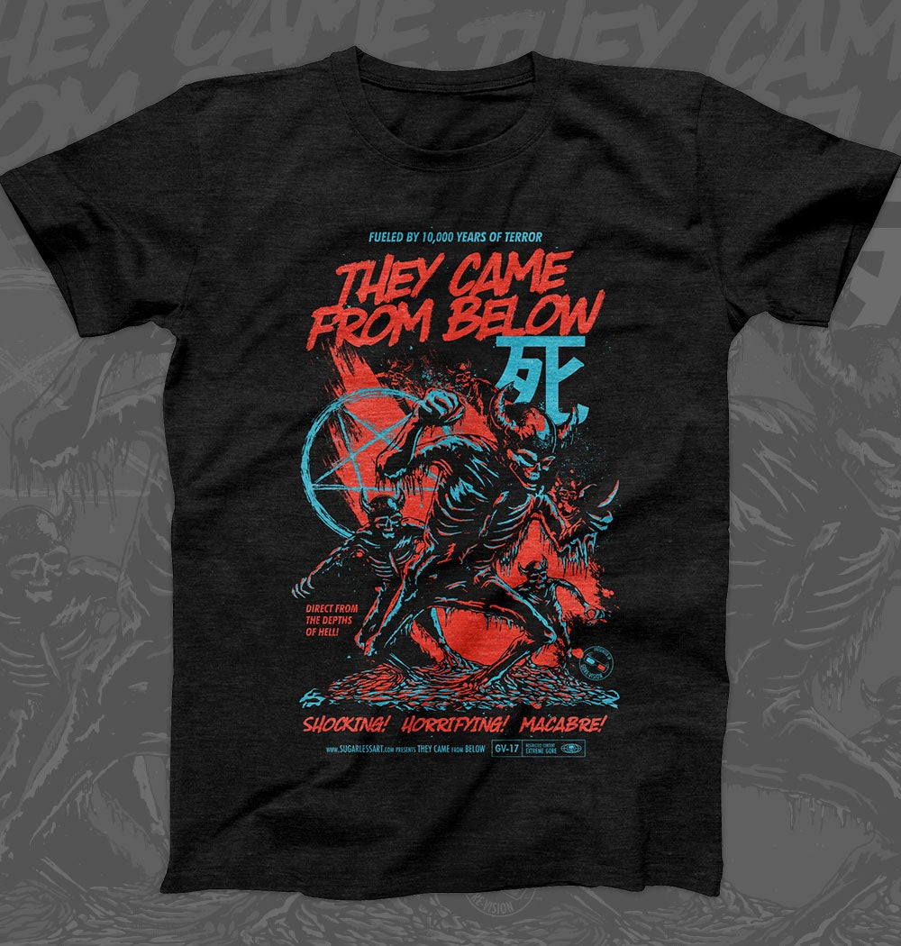 They Came From Below Shirt