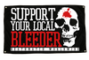 D.M.W.W.-SUPPORT YOUR LOCAL BLEEDER (5'X3' FLAG) *EXTREMELY LIMITED*