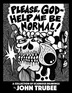 Image of PLEASE, GOD- HELP ME BE NORMAL! art book