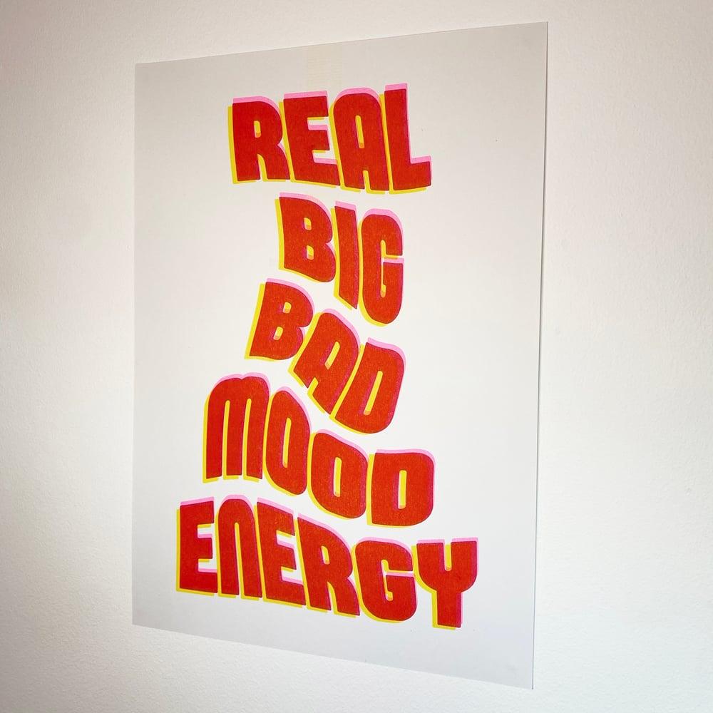 Image of 'REAL BIG BAD MOOD ENERGY' // RISO PRINT