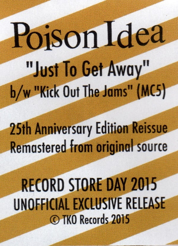 """POISON IDEA """"Just To Get Away"""" 7"""" Picture Disc"""