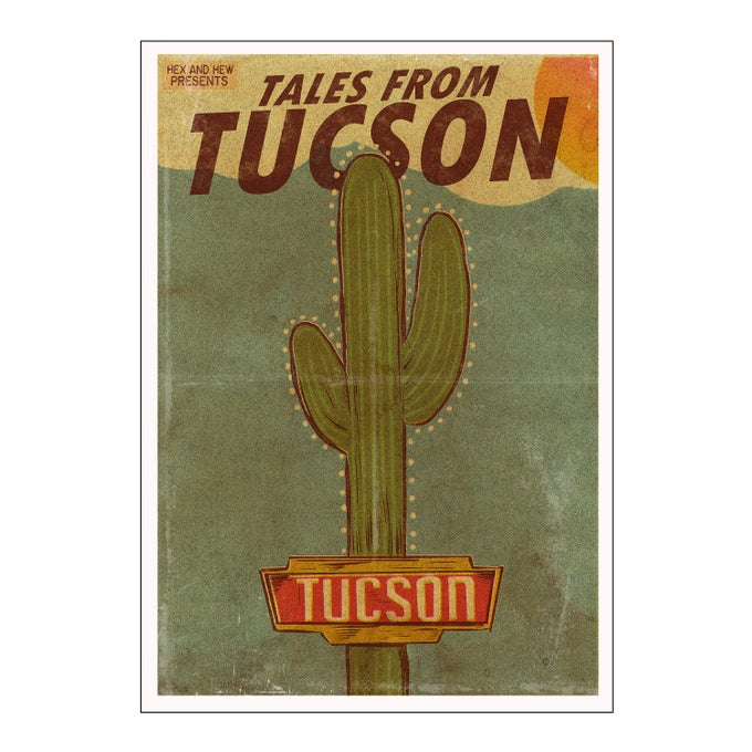"""Image of Tales from Tucson 10""""x17"""" print"""