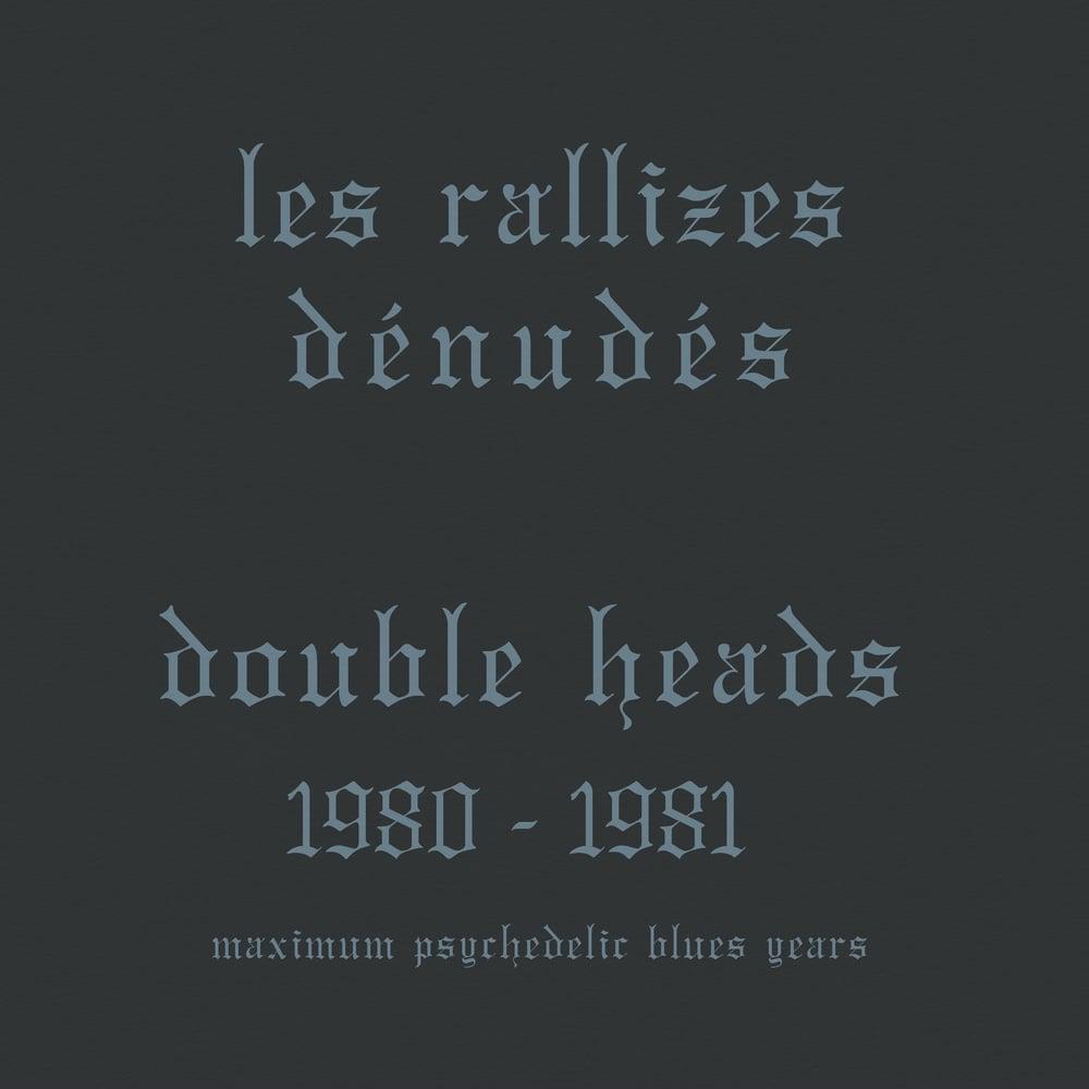 Les Raliizes Denudes - Double Heads 1980-81 Max Psych Blues (7xLP Box Set) SOLD OUT