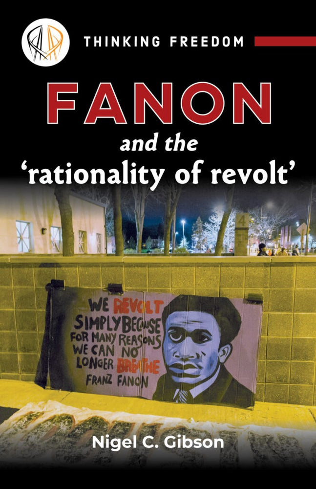 Image of Fanon and the Rationality of Revolt