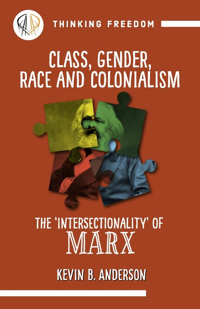 Image of Class, gender, race & colonialism: The 'intersectionality' of Marx