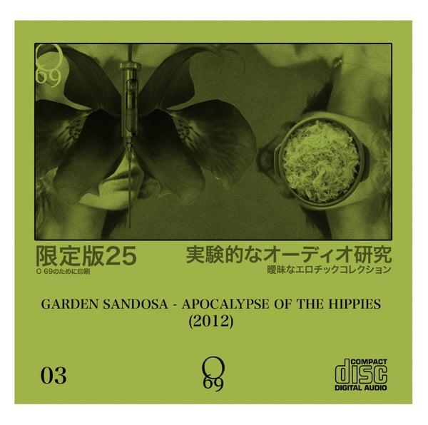 Image of Limited 25: O'69 #3 Garden Sandosa - Apocalypse of the hippies (2-CDR Set)
