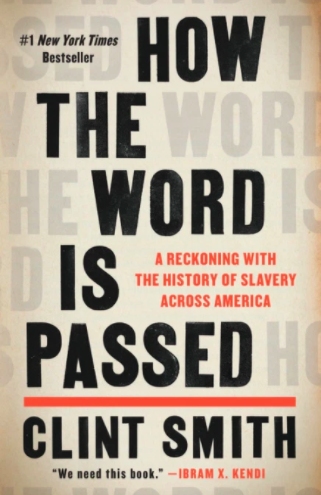 How the Word is Passed by Clint Smith