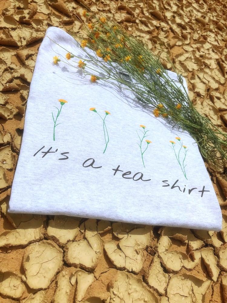 "Image of ""It's a tea shirt"""