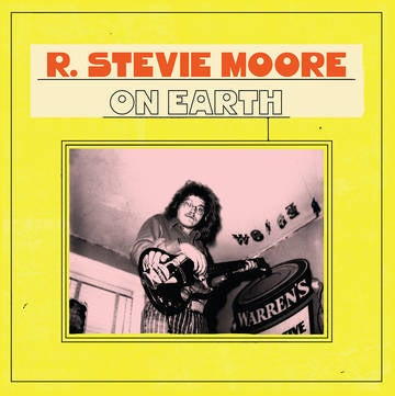 Image of R. Stevie Moore - On Earth