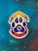 Image of Acrylic Pin: Nazi Furs Fuck Off