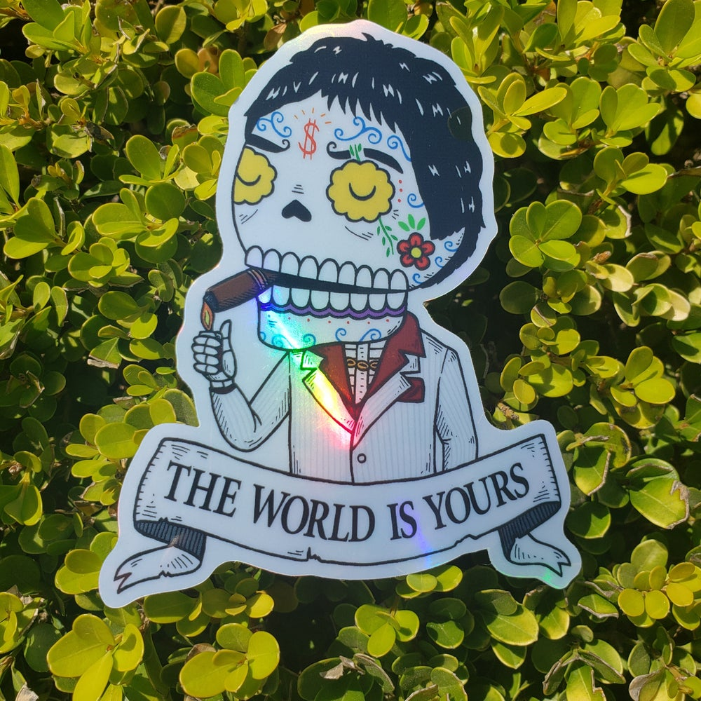 The World Is Yours Holographic Sticker