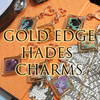 """GOLD EDGE 2"""" HADES CHARMS [EXTRAS]"""