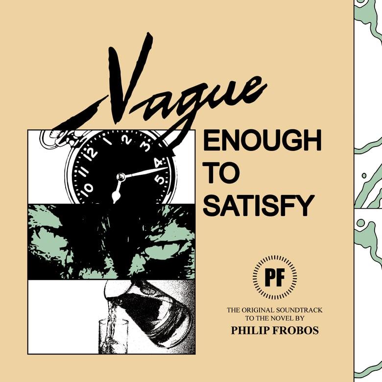 Image of PHILIP FROBOS - 'Vague Enough to Satisfy' (pre-order)