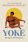 Image of Jessamyn Stanley -- <em>Yoke</em> -- Professor Phoenix