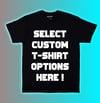 Custom T-Shirt Options