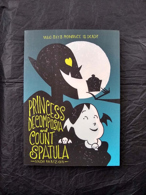 Image of Princess Decomposia and Count Spatula paperback