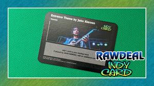 Image of Entrance Theme by John Kiernan: Raw Deal Indy Card Gimmick Card