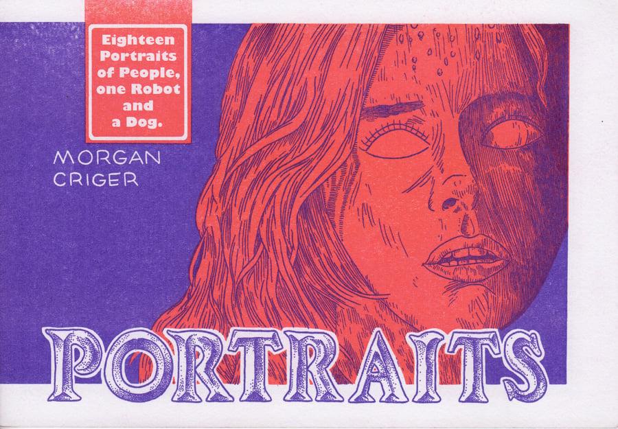 Image of Morgan Criger's Portraits Zine