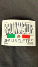"""Brownside - Gang Related """"94 Ruthless"""" Sticker"""