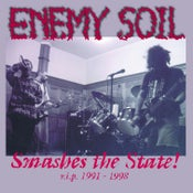 """Image of Enemy Soil """"Smashes the State!"""" r.i.p. 1991 - 1998 Double CD Digipack. + free Poster"""