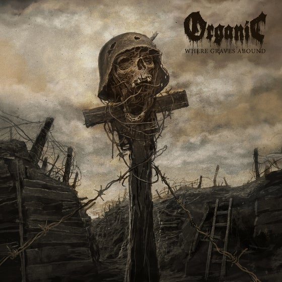 Image of Organic • Where Graves Abound (CD Jewelcase)