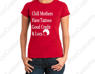 Chill Mothers Have...