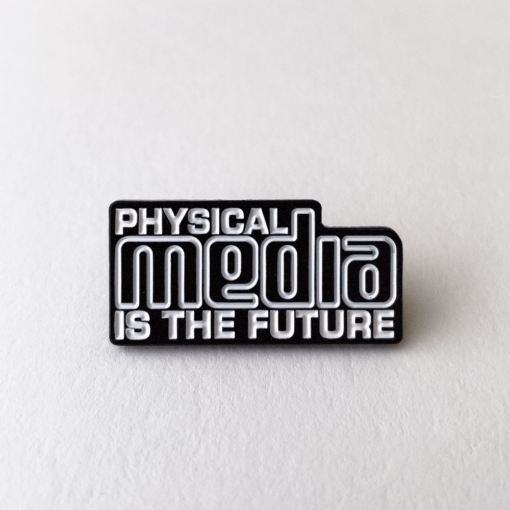 Image of Physical Media is the Future Pin
