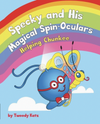 Specky And His Magical Spin-Oculars: Helping Chunkee -- Signed By Author