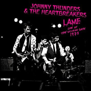 Image of  Johnny Thunders & The Heartbreakers - L.A.M.F. Live At The Village Gate 1977 LP
