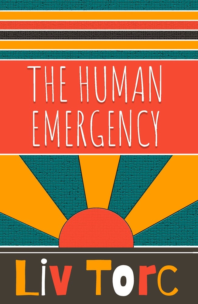 Image of The Human Emergancy by Liv Torc