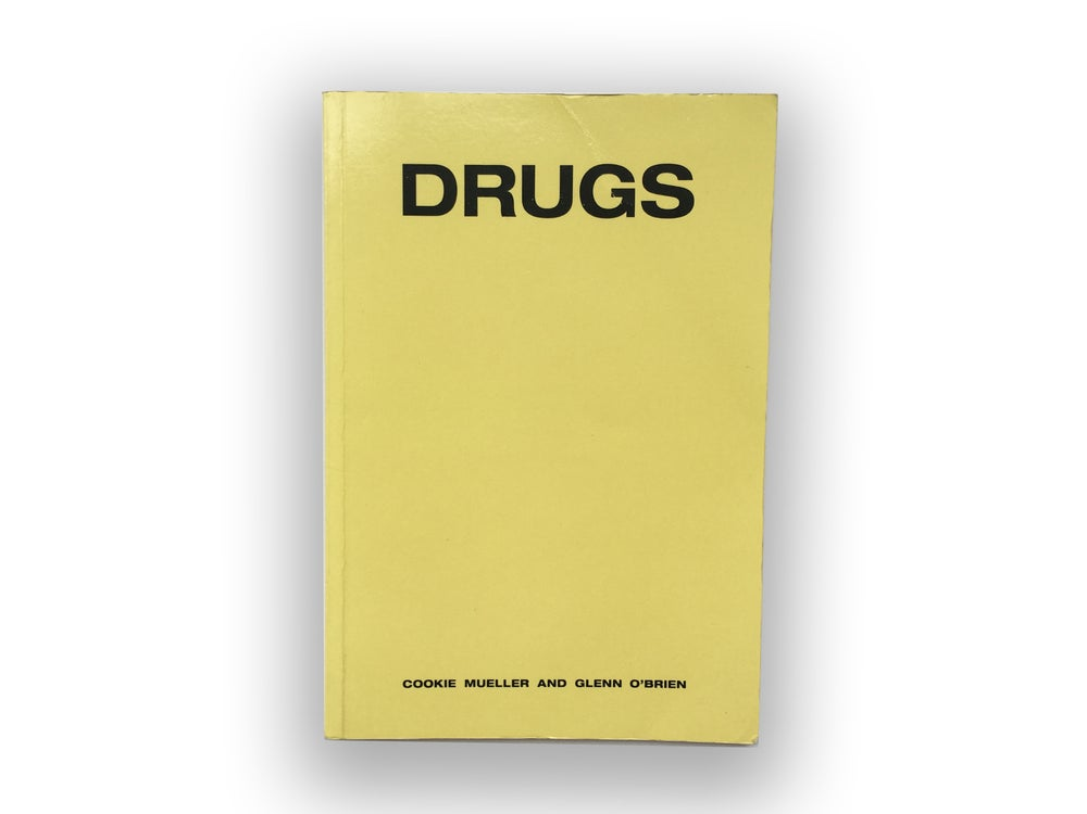 Drugs - Cookie Mueller & Glenn O'Brien