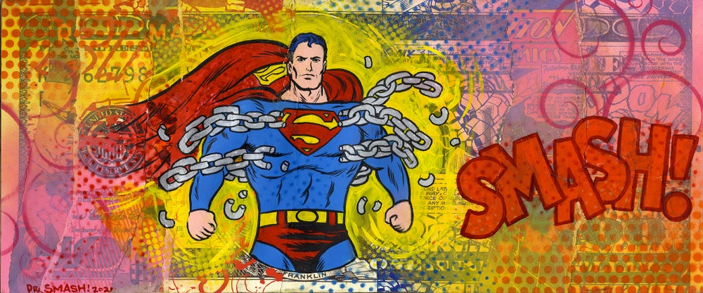 """Image of Dr. Smash """"Superman in Chains"""""""