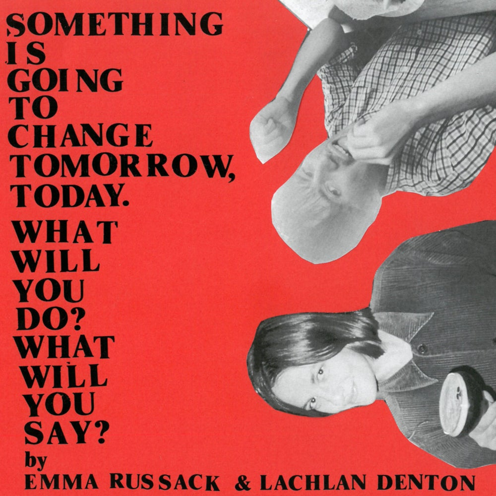 """Image of Emma Russack & Lachlan Denton """"Something is Going to Change Tomorrow, Today..."""". (Vinyl)"""