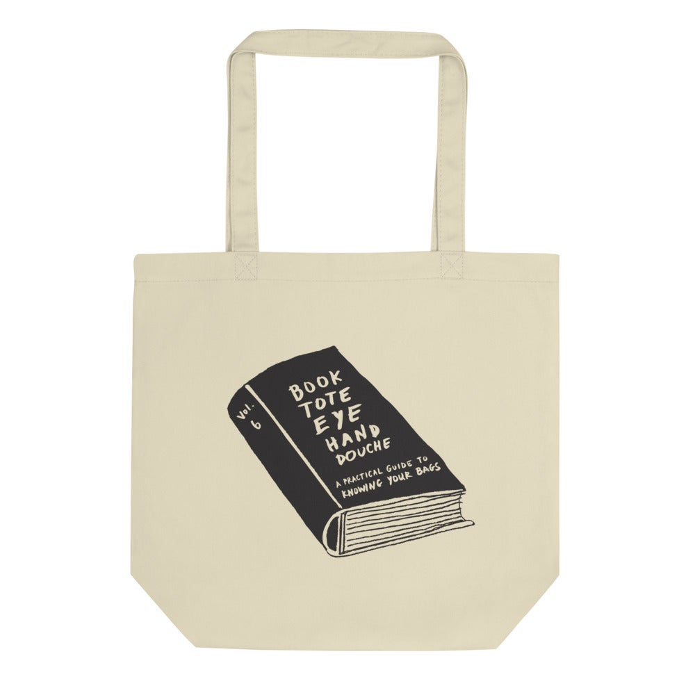 Image of A Practical Guide to Knowing Your Bags - tote bag