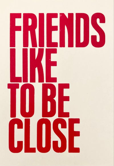 Image of Friends like to be close – poster