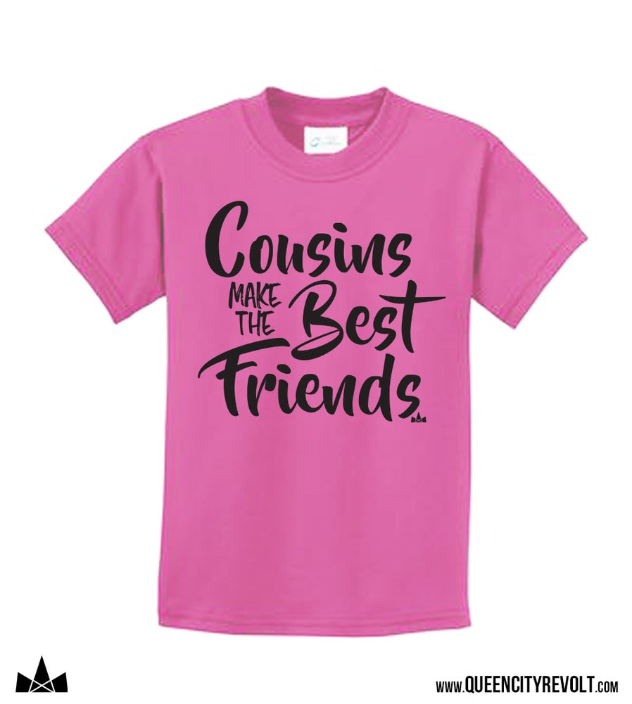 Image of Cousins Make the Best Friends, Pink