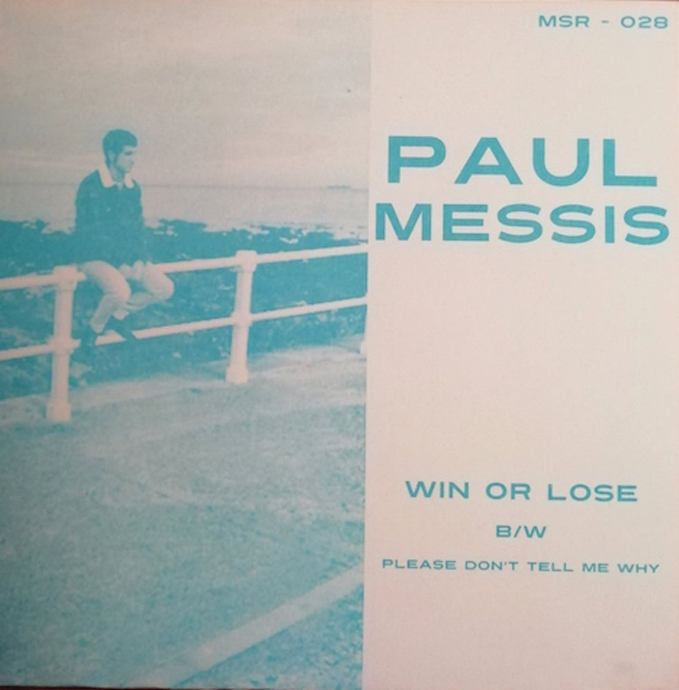 """Image of PAUL MESSIS - Win Or Lose 7"""""""